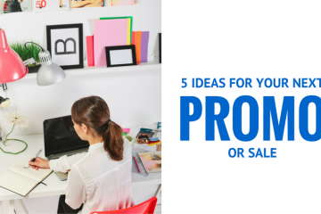 STUCK IN A SALES RUT? TRY THESE 5 ONLINE SALES IDEAS FOR YOUR NEXT PROMOTION