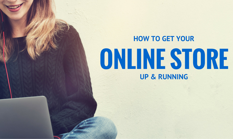 ONLINE STORE IN A BOX. HOW TO GET YOUR ONLINE STORE UP AND RUNNING