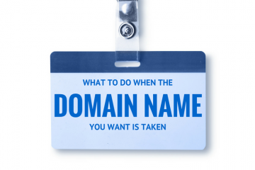 THE DOMAIN NAME I WANTED FOR MY ONLINE STORE IS TAKEN, NOW WHAT?
