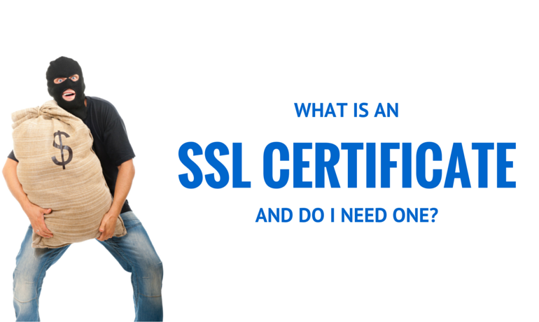WHAT IS AN SSL CERTIFICATE AND DO I REALLY NEED ONE FOR MY ONLINE STORE?