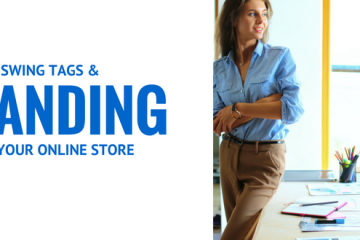 SWING TAGS AND BRANDING FOR YOUR ONLINE STORE THAT WONT BREAK THE BANK